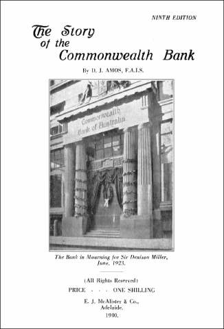 The Story of the Commonwealth Bank By D. J. Amos 1940